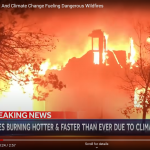 WILDFIRES! HURRICANES! Reality Intruding Into Our Lives